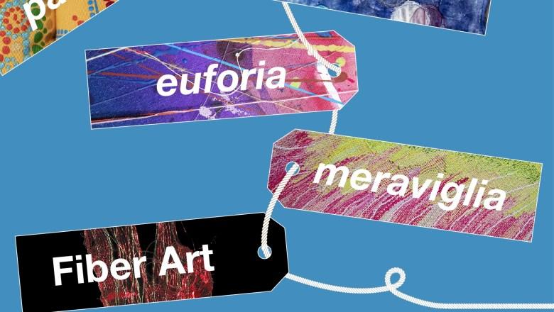 """ARTE / RESTART!  All'Imbiancheria del Vajrodi Chiericinque mostre per raccontare la  Collezione Civica di Fiber Art """"Trame d'Autore"""""""