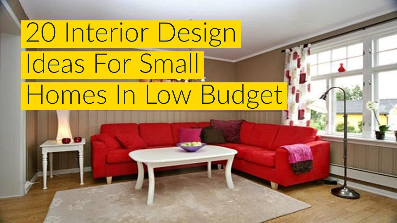 20 Interior Design Ideas For Small Homes In Low Budget