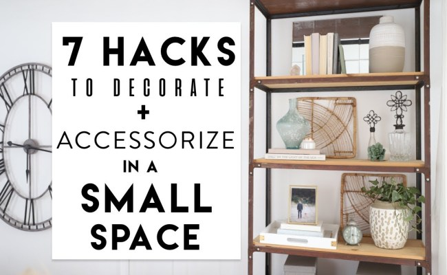 Small Apartment Decorating 7 Hacks To Decorate A