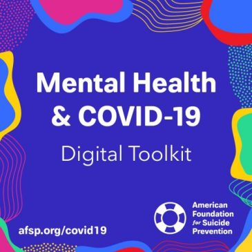 AFSP Mental Health and COVID-19 Digital Toolkit