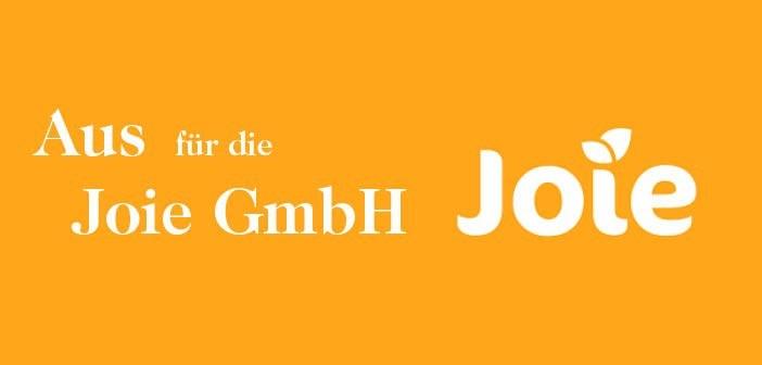 Aus für die Joie GmbH