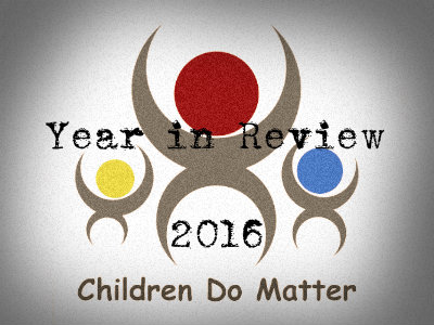 year in review 2016 - children do matter