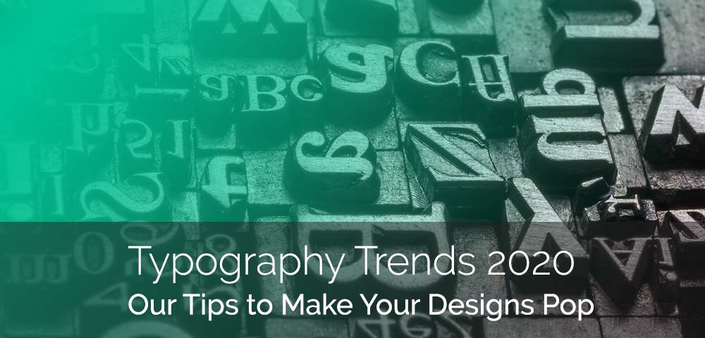 2020 Font Trends.11 Hottest Typography Trends Of 2020 For Poster Design