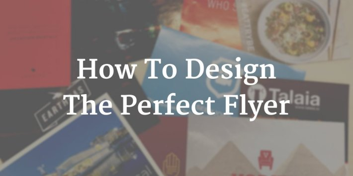10 Flyer Design Tips To Boost Your Marketing Campaigns