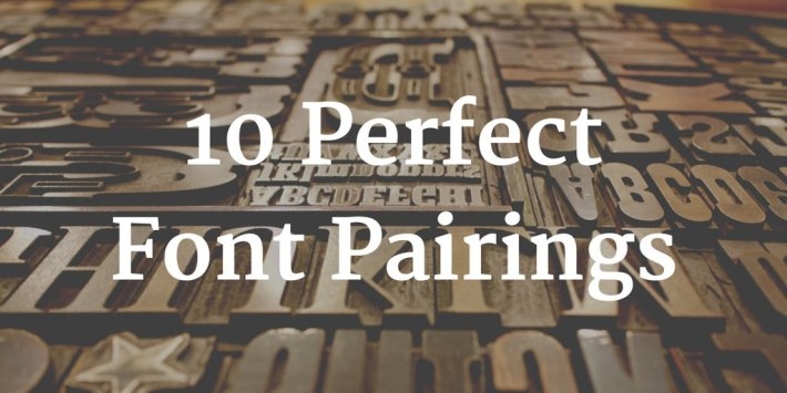 10 Stunning Font Combinations For Design Inspiration