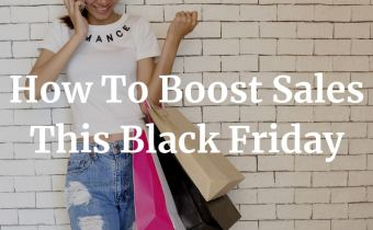 9 Black Friday Marketing Tips To Boost Sales