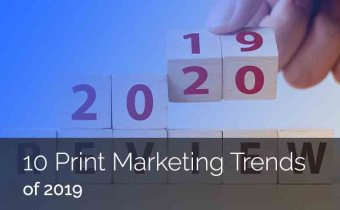 10 Print Marketing Trends of 2019