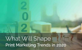 What Innovations Will Shape Print Marketing Trends in 2020?