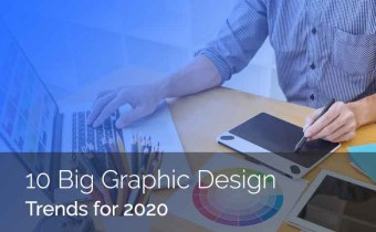 10 Biggest Graphic Design Trends for 2020