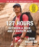 127 Hours: Between a Rock and a Hard Place, Aron Ralston