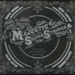 Buddy Miller Majestic Silver Strings