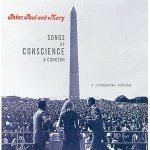 peter paul and mary songs of conscience and concern