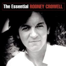 Rodney Crowell Essential