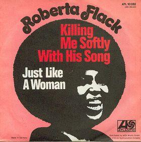 Roberta Flack Killing Me Softly