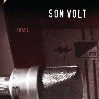 Trace Son Volt Remaster