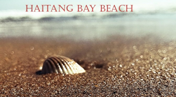 Sanya Trip: Haitang Bay Beach Photo Summary