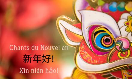Chants du Nouvel an : 新年好 – Xīn nián hǎo