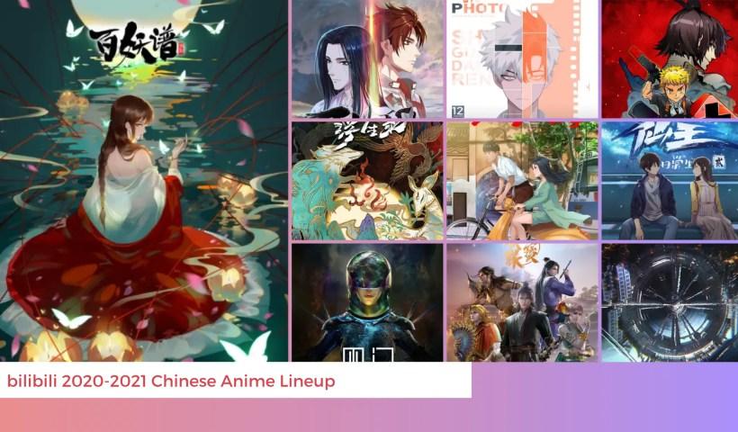 Bilibili 2020-2021 Chinese Anime Lineup