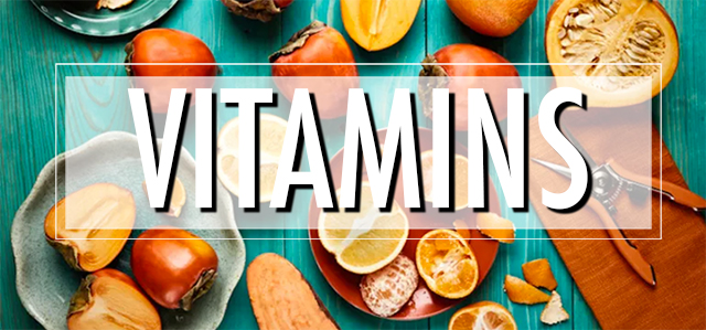 Vitamins! Why You Need Them & Where To Get Them