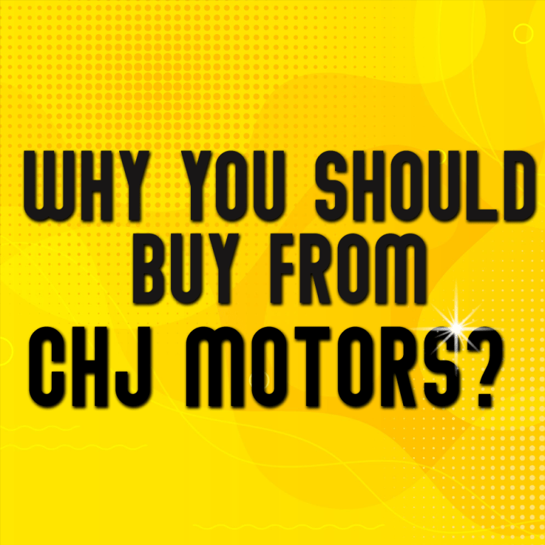 Why you should buy from chj motors