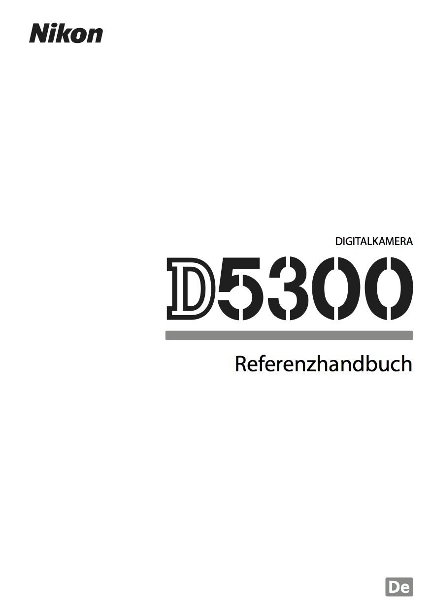 Nikon D5300 - Bedienungsanleitung Download – kostenlos