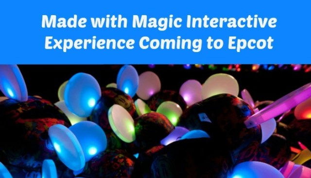 Made with Magic Epcot