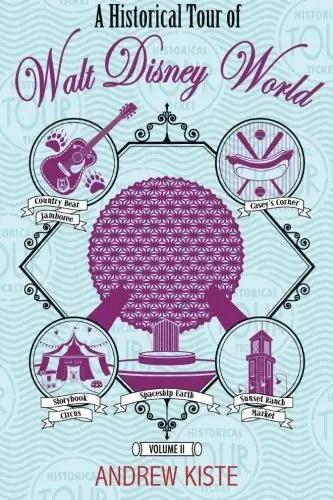 Historical Tour of Walt Disney World