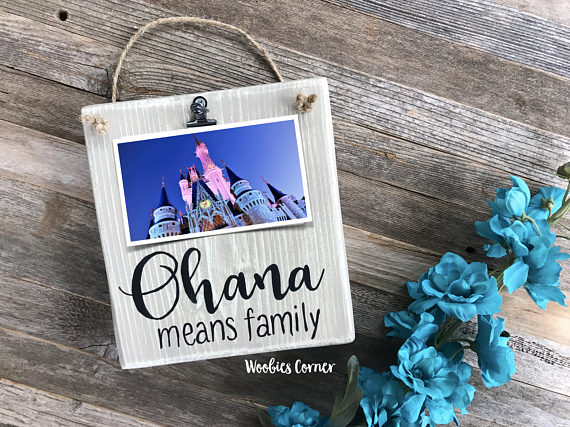 Ohana Means Family Wooden Picture Holder