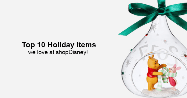 top 10 Disney Holiday items