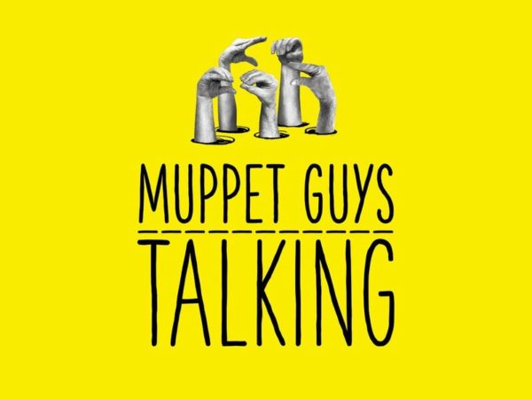 Muppet Guys Talking Available March 16th Online Only 1