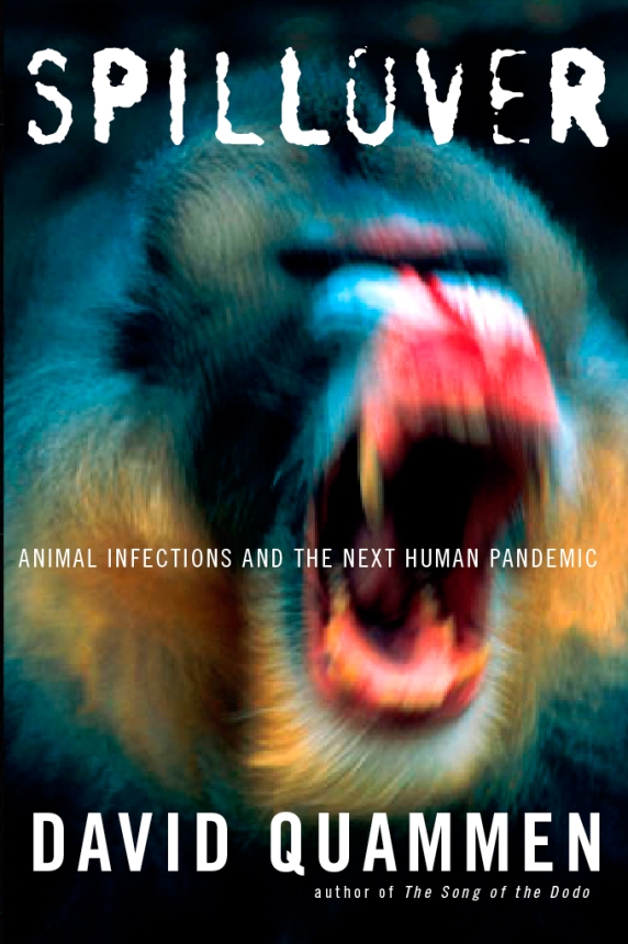 BOOK REVIEW: Spillover: Animal Infections and the Next Human Pandemic (1/2)