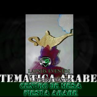 Fiesta Tematica Arabe  Lapsus Eventos  Tel 374 7470