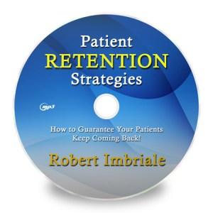 Patient Retention Strategies - Robert Imbriale