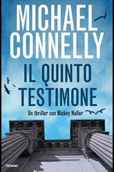 il quinto testimone - di Michael Connelly
