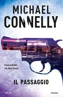 il passaggio - Michael Connelly