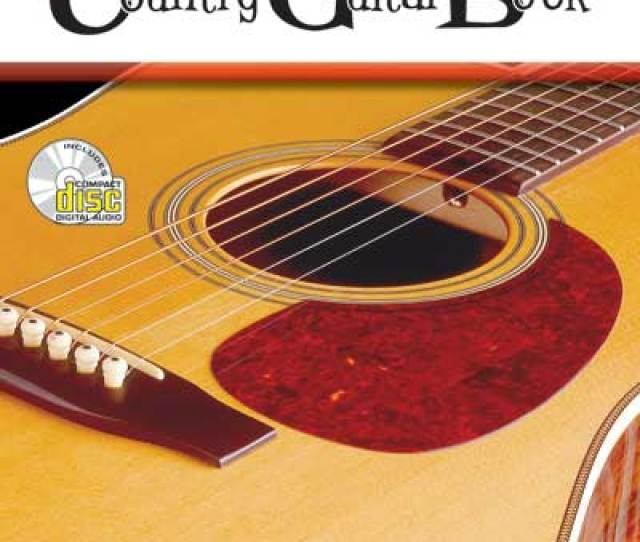 Complete Country Guitar Book Fred Sokolow Cd Tablature Flatpicking Lead Doc Watson Clarence White Bluesy Atkins Travis