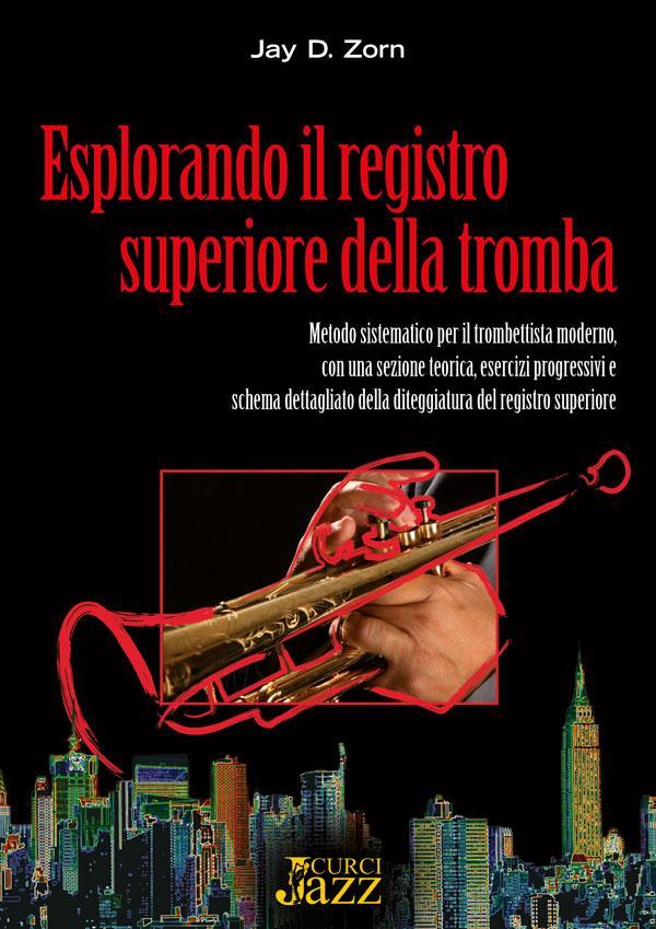 ESPLORANDO IL REGISTRO SUPERIORE DELLA TROMBALIBRO CD