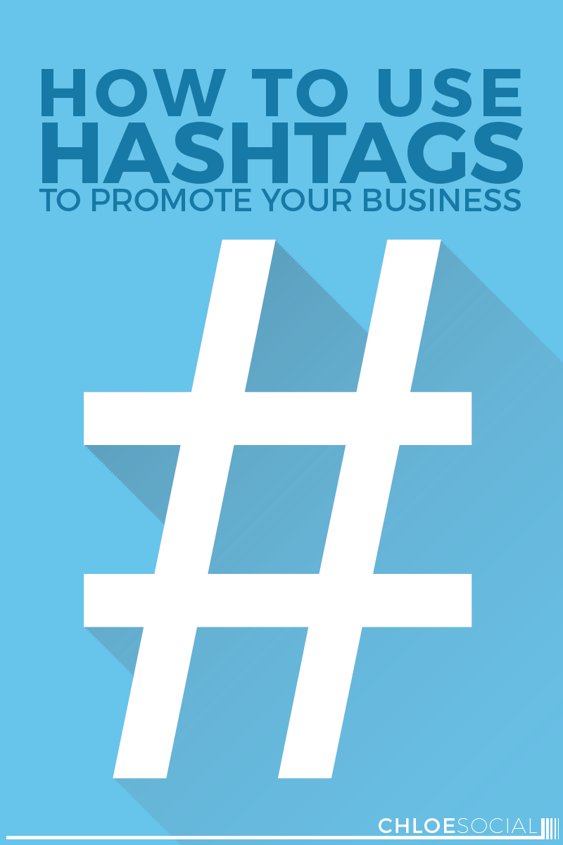How to Use Hashtags to Promote Your Business