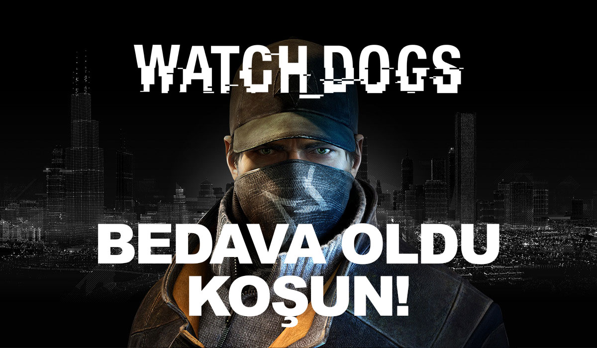 watch dogs bedava