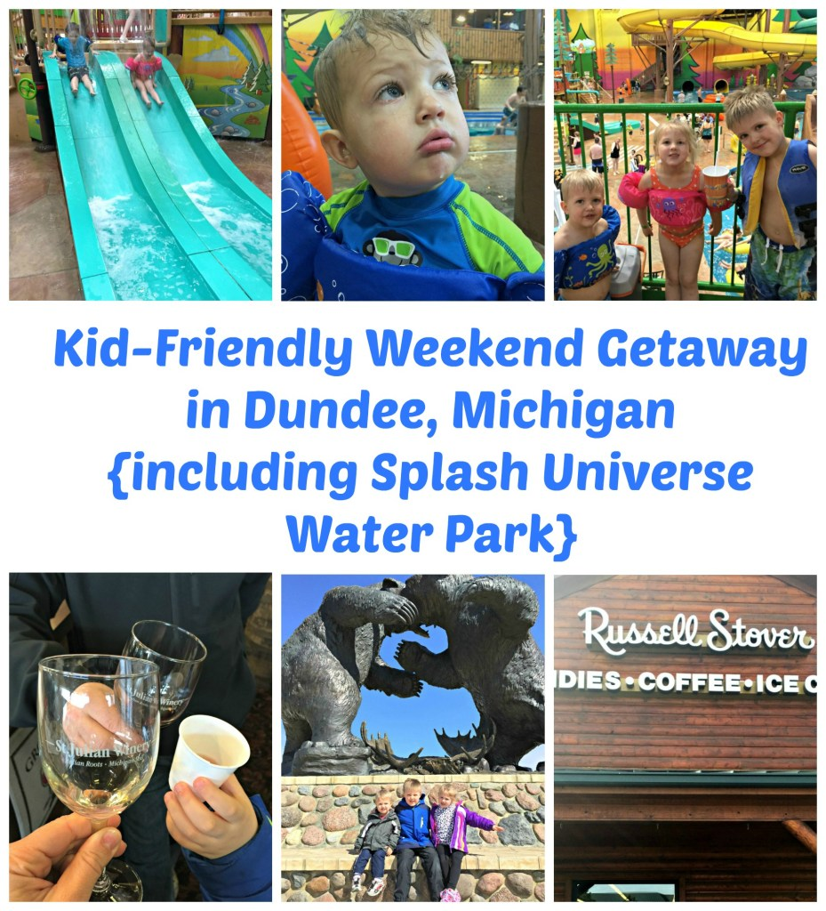 Kid-Friendly Weekend Getaway in Dundee, Michigan (including Splash Universe Water Park)
