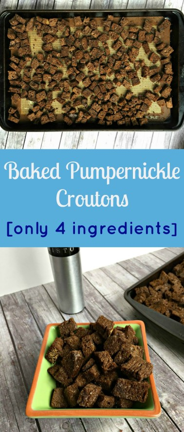 pumpernickle croutons 4 ingredients