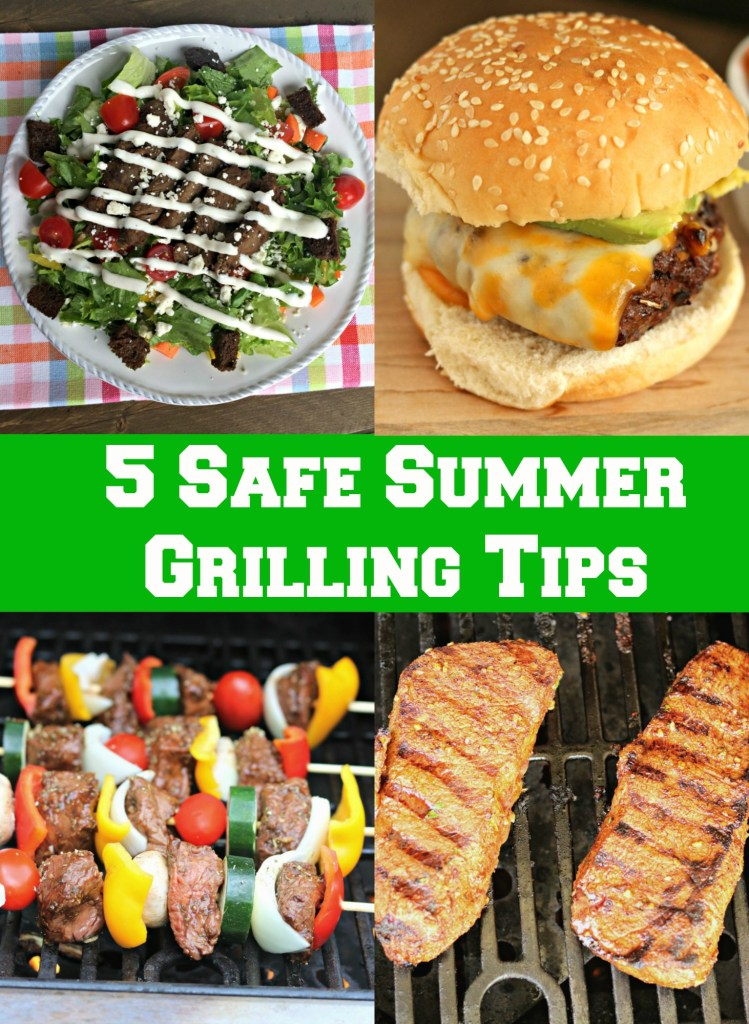 5 Safe Summer Grilling Tips [with beef!]