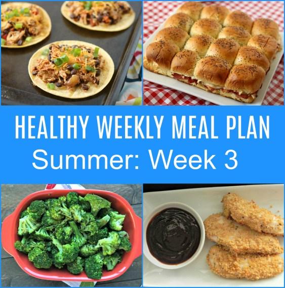 weekly meal plan.summer week 3