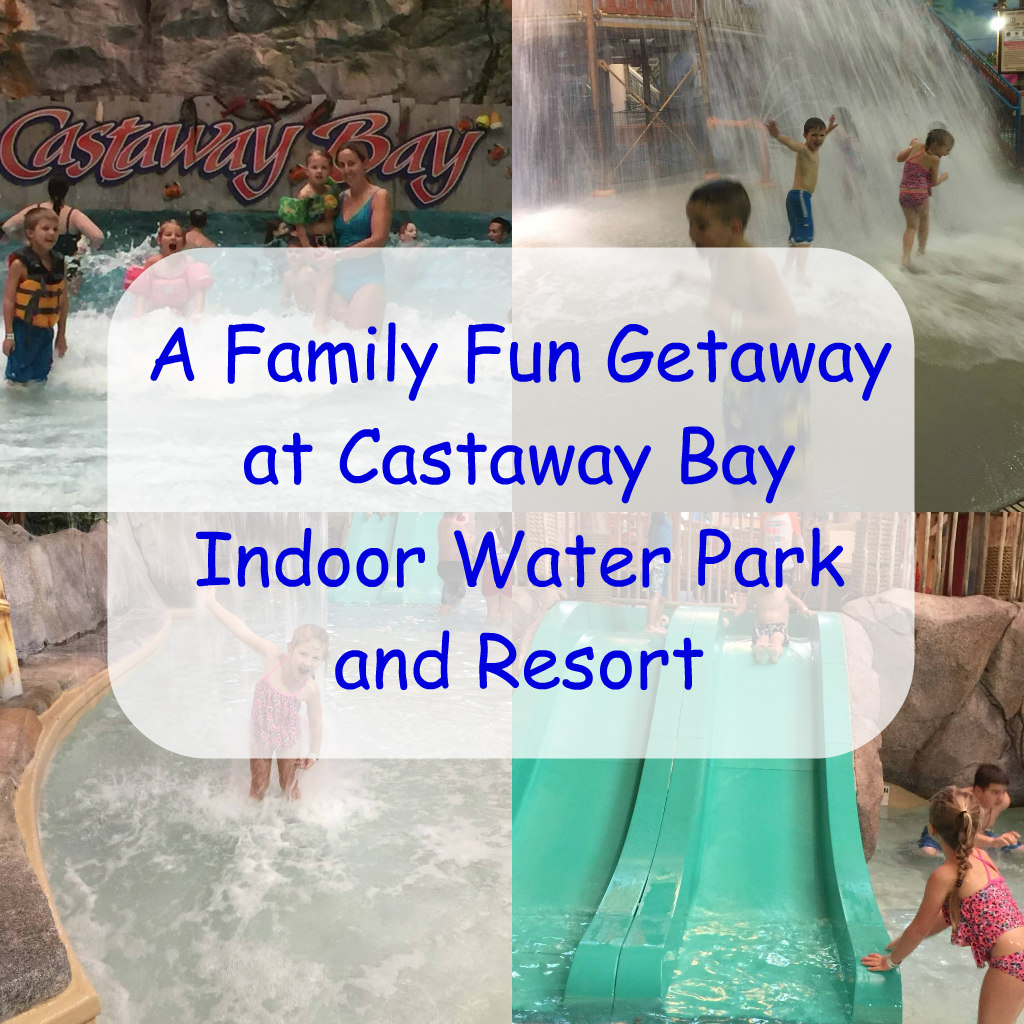A Family Fun Getaway at Castaway Bay Indoor Water Park and Resort