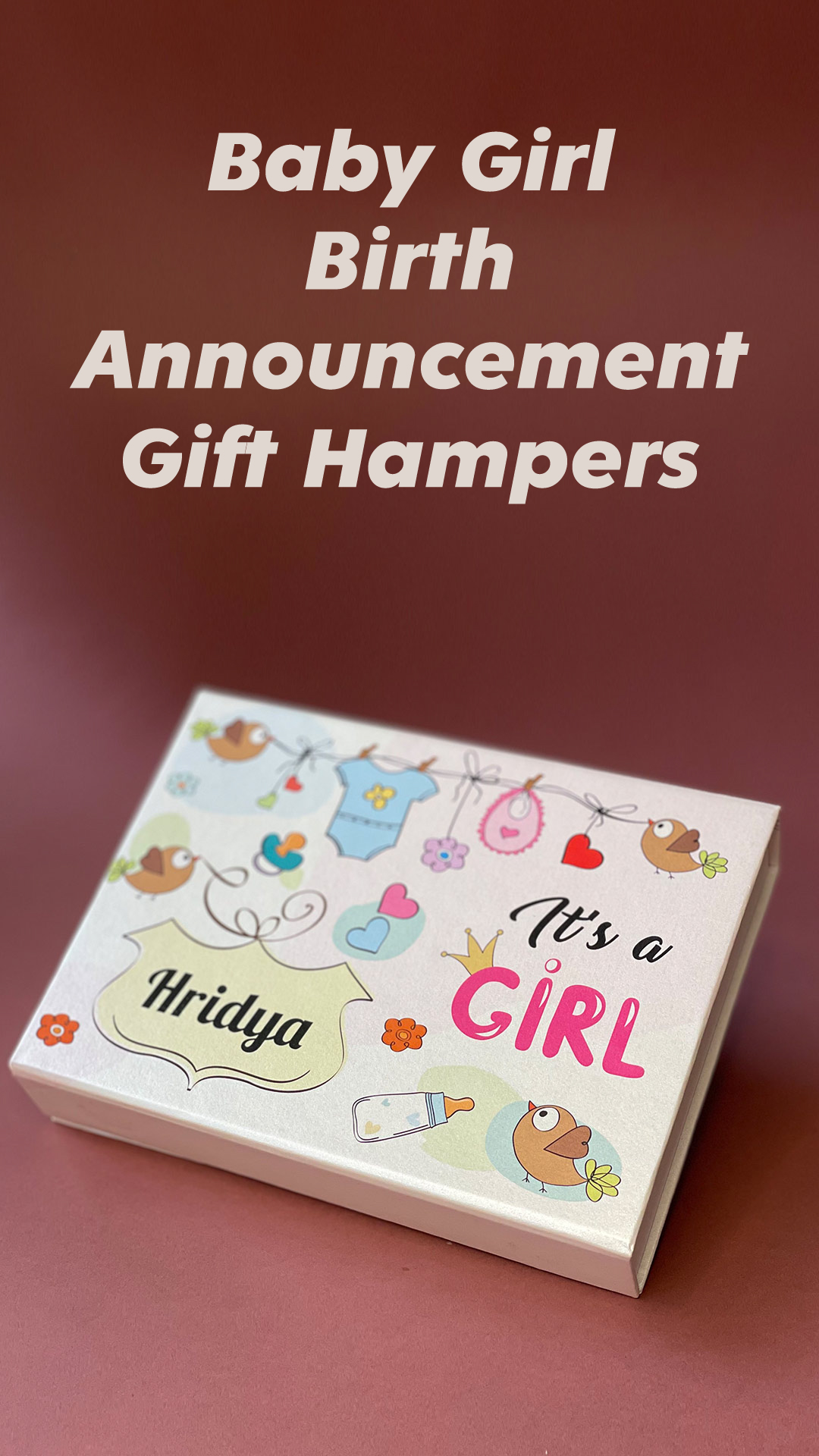 Baby Girl Birth announcement hamper boxes by chocovira in india