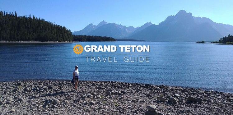 grand teton national park travel guide