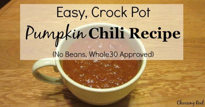 This easy, crock pot pumpkin chili recipe is Whole30 compliant, and my kids love it.