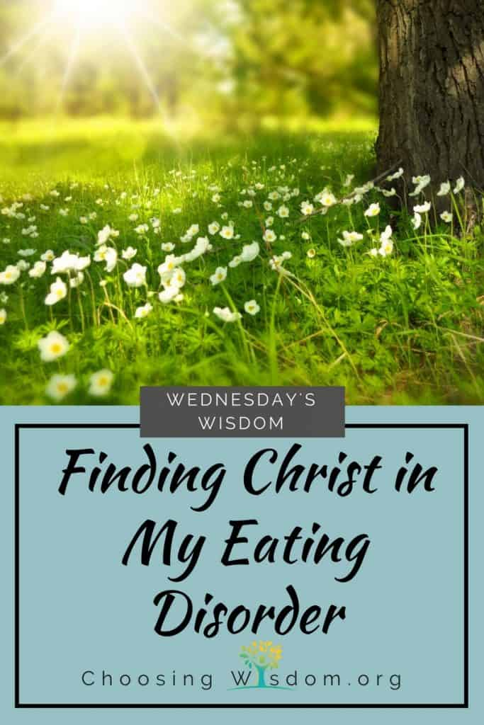 Finding Christ in My Eating Disorder