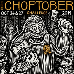 After the 2019 Choptober Challenge