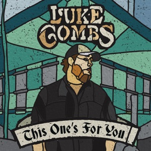 LUKE COMBS - When It Rains It Pours Chords and Lyrics